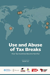 Use and Abuse of Tax Breaks How Tax Incentives Become Harmful
