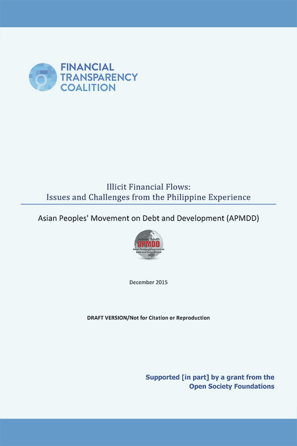 Illicit Financial Flows: Issues and Challenges from the Philippine Experience – Draft Dec 2015
