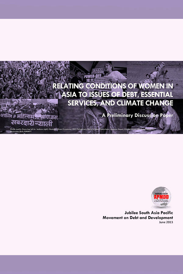 Relating Conditions of Women in Asia to Issues of Debt, Essential Services and Climate Change