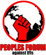 Peoples Forum against IFIs